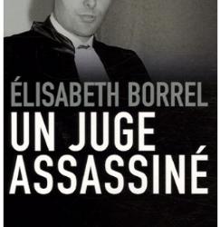 """""""Un juge assassiné"""" de Elisabeth Borrel"""
